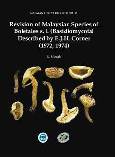Horak Revision of Malayan Boletales